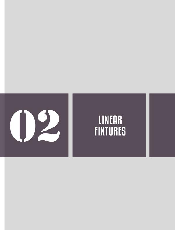 Linear Fixtures